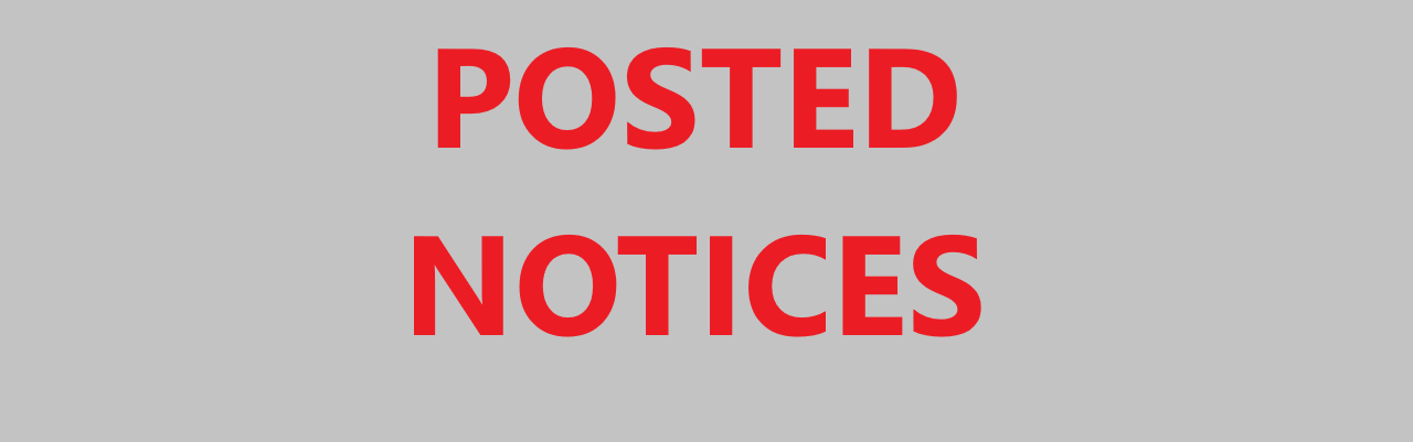 Posted Notices